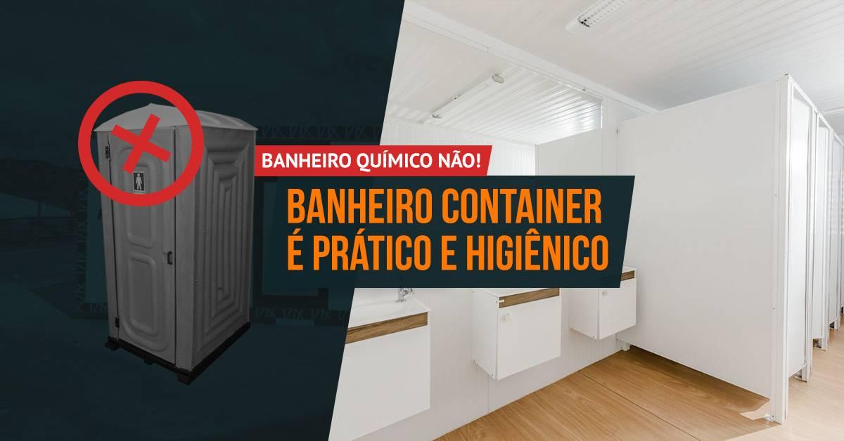 Banheiro químico não! Banheiro container é prático e higiênico