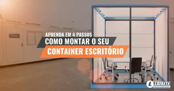 Aprenda em 4 passos como montar o seu container escritório