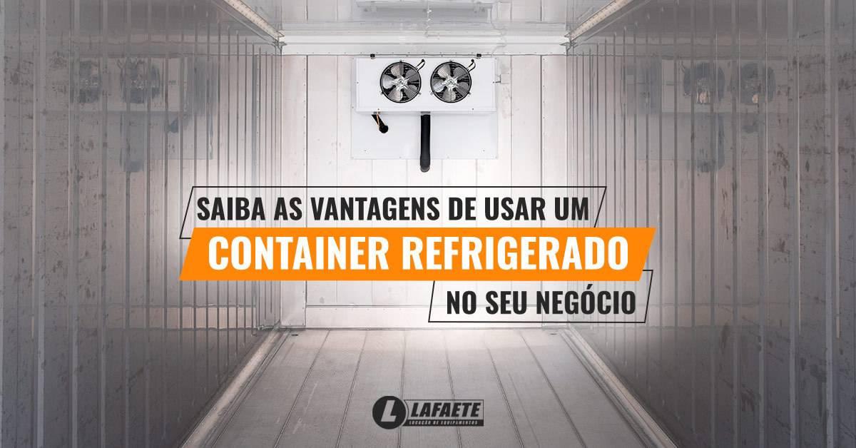 Saiba as vantagens de usar um container refrigerado no seu negócio