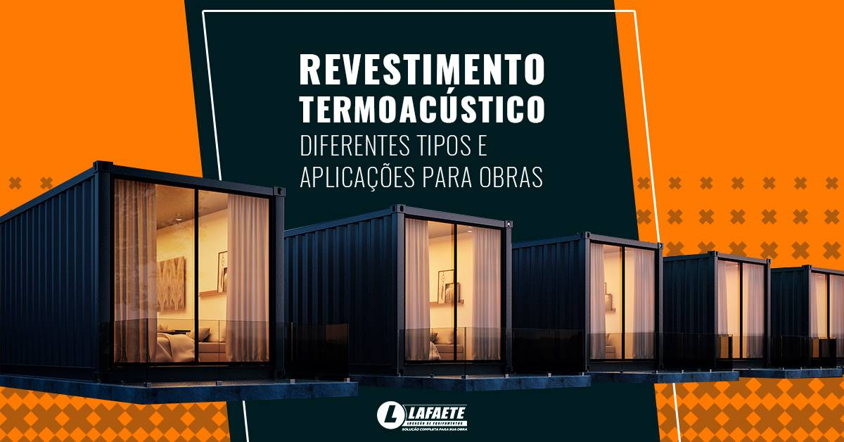Revestimento termoacústico: como escolher o melhor para a sua demanda