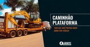 Caminhão Plataforma Lafaete