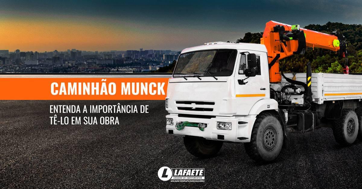 Caminhão Munck e a importância de tê-lo