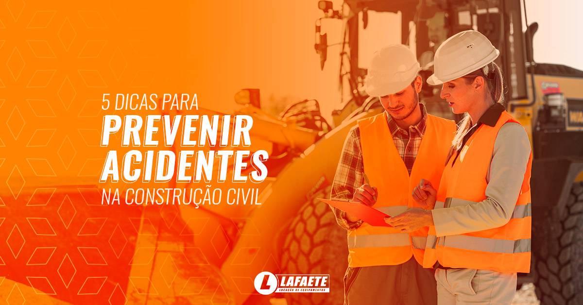 5 dicas para prevenir acidentes na construção civil