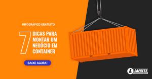 Infográfico - 7 dicas para montar um negócio em container