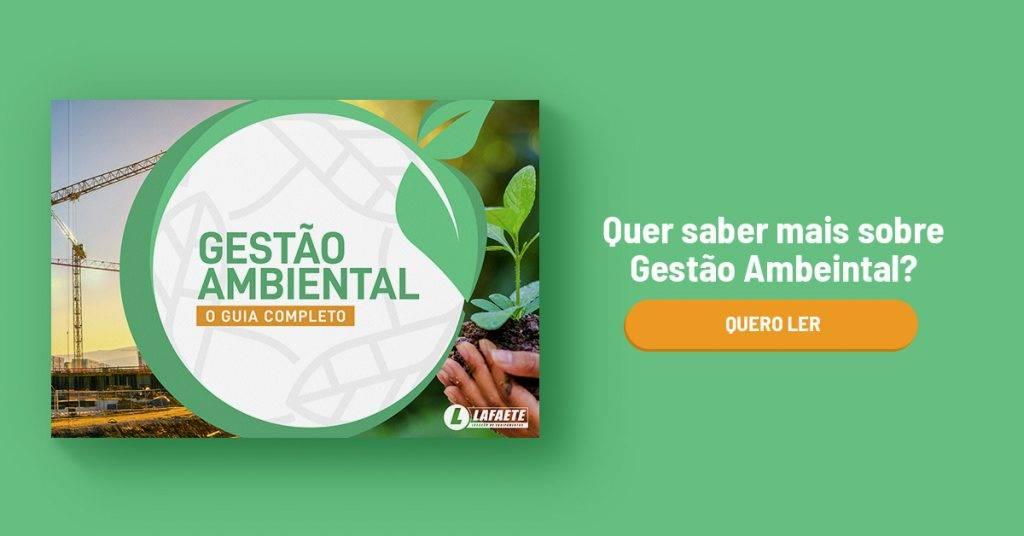 Imagemclicável contendo o texto: Quer saber mais sobre Gestão Ambiental? Gestão Ambiental: o guia completo.