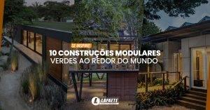10 construções modulares verdes ao redor do mundo para você se inspirar