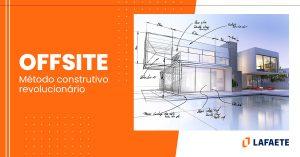 projeto em BIM para construção modular offsite, método construtivo revolucionário