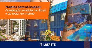 Construção Modular no Brasil e no Mundo